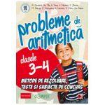 Probleme de aritmetica, pentru clasele III-IV. Metode de rezolvare, teste si subiecte