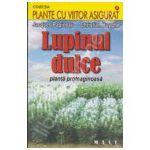 Lupinul dulce. Planta proteaginoasa (Colectia, plante cu viitorul asigurat)