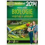 BIOLOGIE - B1(VEGETALA SI ANIMALA). BACALAUREAT 2014. CLASELE IX-X. 35 DE TESTE DUPA MODELUL MEN