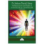 Psihologia esoterica a razelor si chakrelor