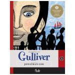 Călătoriile lui Gulliver. Repovestire de Jonathan Coe