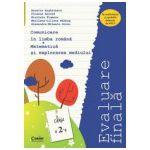 Evaluare finala la pentru clasa a II-a. Comunicare in limba romana si Matematica si explorarea mediului