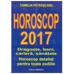 Horoscop 2017 - Dragoste, bani, cariera, sanatate