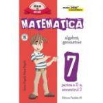 MATEMATICA. ALGEBRA, GEOMETRIE. CLASA A VII-A. CONSOLIDARE. PARTEA A II-A, SEMESTRUL 2