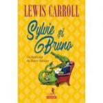 Sylvie şi Bruno - Lewis Carroll