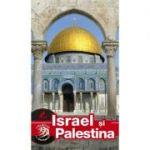 Israel si Palestina - Ghid turistic