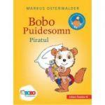 Bobo Puidesomn – Piratul: povești ilustrate pentru puișori isteţi (ediție cartonată)