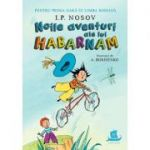 Noile aventuri ale lui Habarnam - I.P. NOSOV