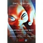 Manualul secret. Rase inteligente extraterestre - Emil Strainu