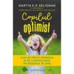 Copilul optimist - Martin E.P. Seligman