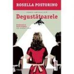 Degustătoarele - Rosella Postorino