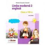 Limba moderna 2 engleza clasa a VIII-a
