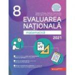 Matematică. Evaluarea Naţională 2021. Clasa a VIII-a
