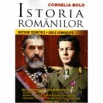 Istoria romanilor. Notiuni teoretice. Grile comentate - Cornelia Bold