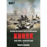 Bătălia de tancuri de la Prokhorovka. Kursk - Valery Zamulin