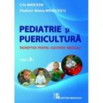 Pediatrie si puericultura – Indreptar pentru asistenti medicali – editia a 3-a - Crin Marcean, Vladimir Manta Mihailescu
