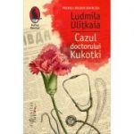 Cazul doctorului Kukotki - Ludmila Ulitkaia