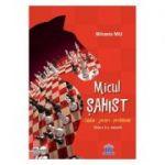 Micul sahist - Mihaela Miu