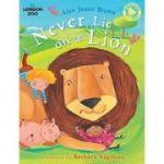 Never Lie on a Lion (Zsl London Zoo)