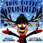 This Little Reindeer - Aly Fronis, Luke Flowers (artist)