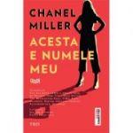 Acesta e numele meu - Chanel Miller