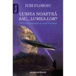 Lumea noastră sau... lumea LOR? OZN-uri fotografiate pe cerul României