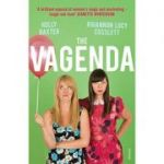 The Vagenda: A Zero Tolerance Guide to the Media Baxter, Holly; Cosslett, Rhiannon Lucy