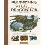 Atlasul Dragonilor. Dragonopedia lumii, de la amphipteridae la aripazoni