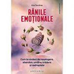 Rănile emoționale - Ana Sandrea
