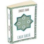 Calea Sufita - Idries Shah