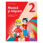 Muzica si miscare. Manual pentru clasa a II-a - Lacramioara-Ana Pauliuc, Costin Diaconescu