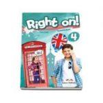 Right on! 4 Students book. Manual de limba engleza, Intermediate (B1) - Jenny Dooley