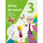 Stiinte ale naturii. Manual pentru clasa a III-a - Carmen Tica, Irina Terecoasa, Simona Dobrescu