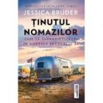Ținutul nomazilor -  Jessica Bruder
