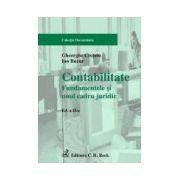 Contabilitate. Fundamentele si noul cadru juridic. Editia a II-a