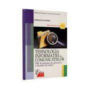 Tehnologia informatiei si a comunicatiilor TIC 4. Manual pentru clasa a XII-a