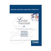 Limba Franceza L1. Manual pentru clasa a XII-a
