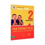 Matematica clasa a II-a. Competente si performanta. (Exercitii, probleme, jocuri, teste)