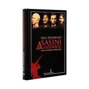 Asasini și asasinate care au schimbat istoria lumii