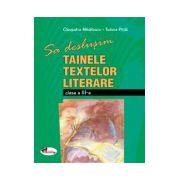 Sa deslusim tainele textelor literare - clasa a III-a