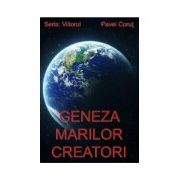 Geneza marilor creatori