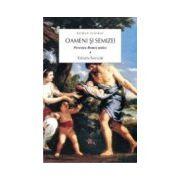 Oameni si semizei. Povestea Romei Antice volumul 1