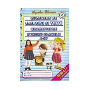 Culegere de exercitii si texte gramaticale pentru clasele I IV