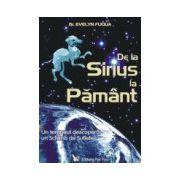 De la Sirius la Pământ
