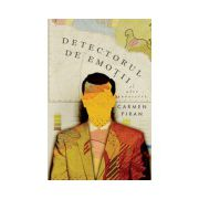 Detectorul de emoţii şi alte povestiri