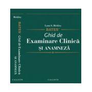 Bates Ghid de Examinare Clinica si Anamneza