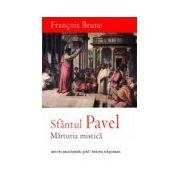 Sfantul Pavel - Marturia Mistica