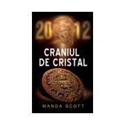 2012 Craniul de cristal