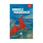 Umbrele paradisului. Scriitori români şi francezi în Uniunea Sovietica