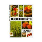 Tratat de hrana vie - Elena Nita Ibrian